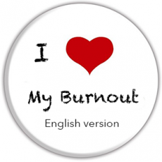 'I love my burnout' Breaking Through The Taboo (English version)